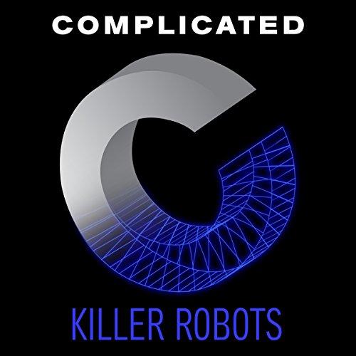Killer Robots audiobook cover art