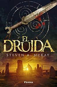 El druida par  McKay Steven A.