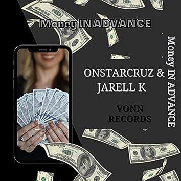 Money In Advance (feat. Onstarcruz)