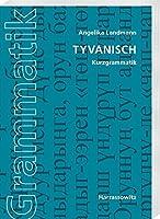 Tyvanisch: Kurzgrammatik
