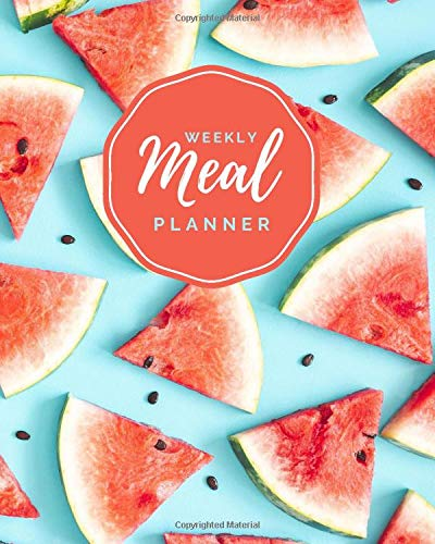 Weekly Meal Planner: Watermelon Slices on Teal Cover / 8x10...