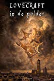 Lovecraft in de polder (Dutch Edition)