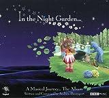 In the Night Garden...a Musica