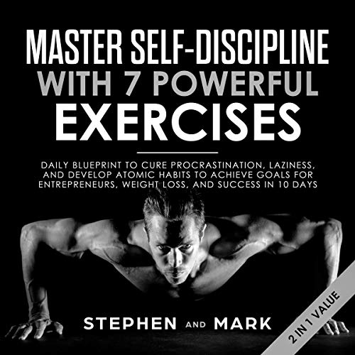 Master Self-Discipline with 7 Powerful Exercises audiobook cover art