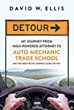 Detour: My Journey from High-Powered Attorney...