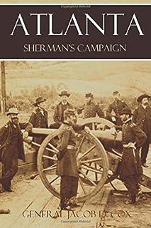 Atlanta: Sherman's Campaign (Abridged, Annotated)