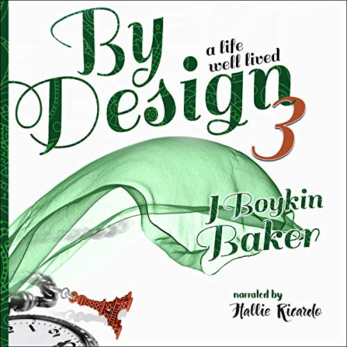 By Design 3: A Life Well Lived  By  cover art