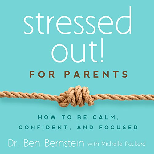 Stressed Out! For Parents audiobook cover art