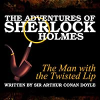The Adventures of Sherlock Holmes: The Man with the Twisted Lip's image