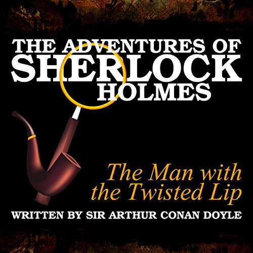 The Adventures of Sherlock Holmes: The Man with the Twisted Lip cover art