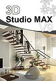 3D Studio MAX v.9 (Manuales tecnológicos 'paso a paso')