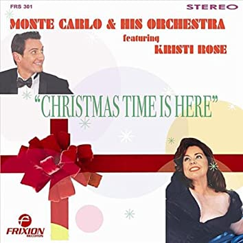 Christmas Time Is Here (feat. Kristi Rose)
