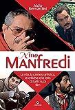 Nino Manfredi. La vita, la carriera artistica, le critiche e le foto di tutti i suoi film