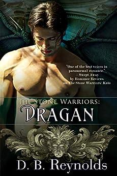 The Stone Warriors: Dragan by [D. B. Reynolds]