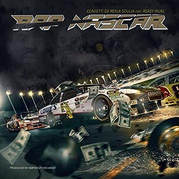 Rap Nascar (feat. Ready Murl)