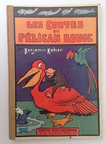 les contes du pélican rouge