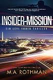 Insider-Mission: Ein Mafia-Thriller (Ein Levi Yoder Thriller 2)