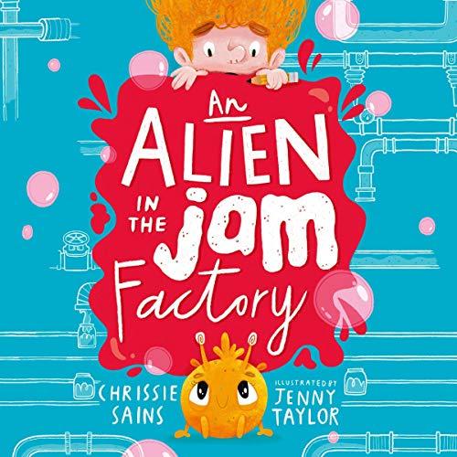 An Alien in the Jam Factory cover art