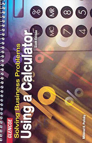 Download Solving Business Problems Using A Calculator Student Text 0078300207
