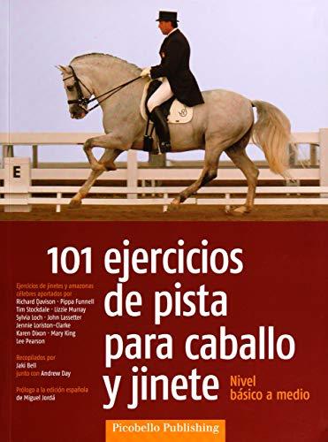 101 ejercicios de pista para caballo y jinete : nivel básico a medio