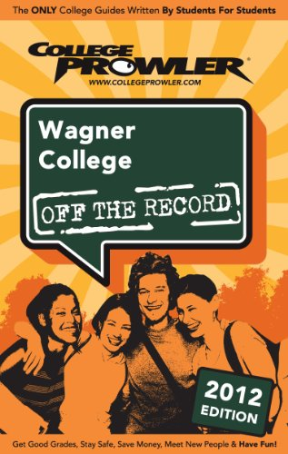 Wagner College 2012 (English Edition)