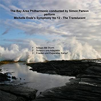 The Symphony No. 12 in C Minor - The Translucent