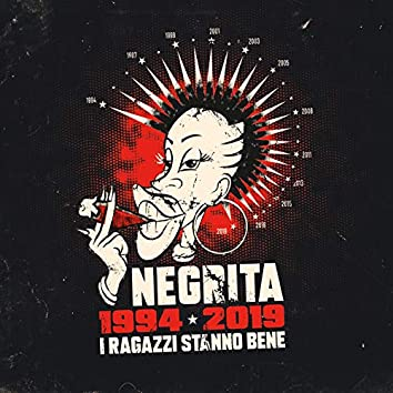 I Ragazzi Stanno Bene (1994-2019)