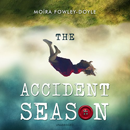The Accident Season audiobook cover art