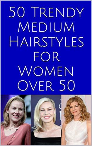 50 Trendy Medium Hairstyles for Women Over 50