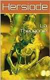 La Théogonie - Format Kindle - 2,09 €