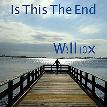 Is This the End (feat. Chris Abbate)