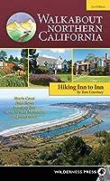 Walkabout Northern California: Hiking Inn to Inn