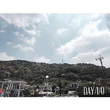 DAY I / O