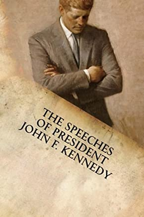 The Speeches of President John F. Kennedy by John F Kennedy(2015-02-05)