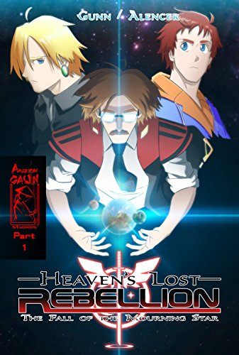Heaven's Lost Rebellion: Fall of the Mourning Star (English Edition)