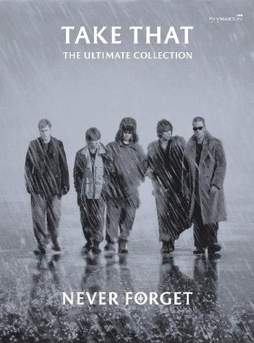 Never Forget: The Ultimate Collection: (Piano/ Vocal/ Guitar) (Pvg)