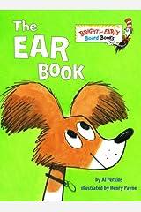 By Al Perkins The Ear Book (Brdbk) [Board book] Hardcover