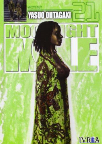 Moonlight mile 21