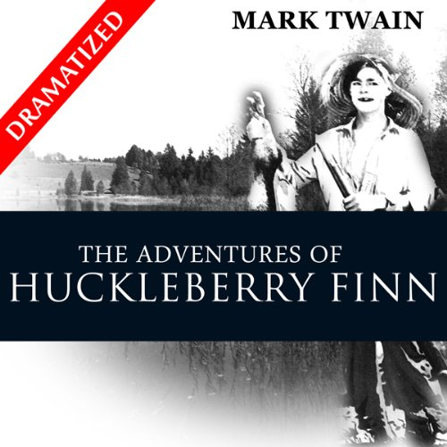 The Adventures of Huckleberry Finn (Dramatized)  audiobook cover art