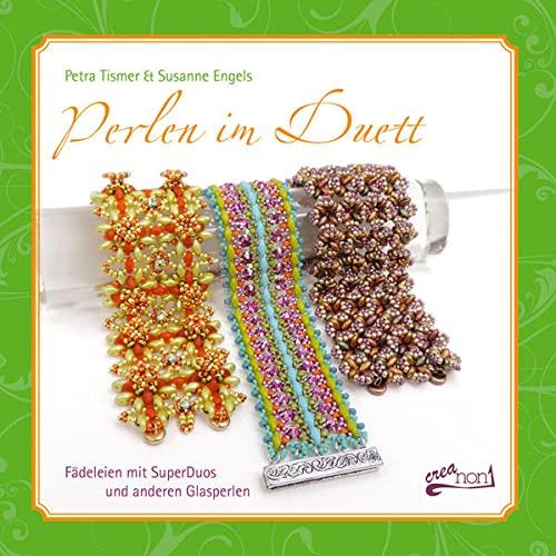 Perlen im Duett: Fädeleien mit SuperDuos und anderen Glasperlen