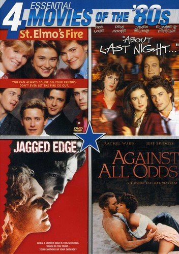 Essential Movies of the  80s (St. Elmo s Fire, About Last Night, Jagged Edge, Against All Odds)