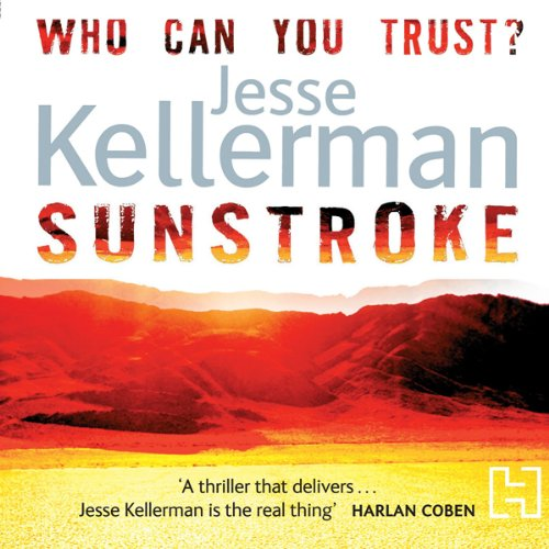 Sunstroke                   By:                                                                                                                                 Jesse Kellerman                               Narrated by:                                                                                                                                 Amy Finegan                      Length: 10 hrs and 56 mins     2 ratings     Overall 1.5