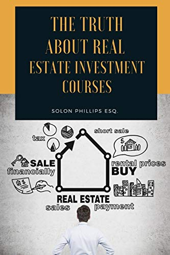 The Truth About Real Estate Investment Courses