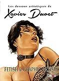 Les dessous artistiques de Xavier Duvet (Saga Duvet: Fetish Graphic Artist) (French Edition)
