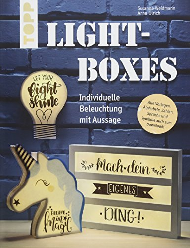 Lightboxes: Individuelle Beleuchtung mit Aussage
