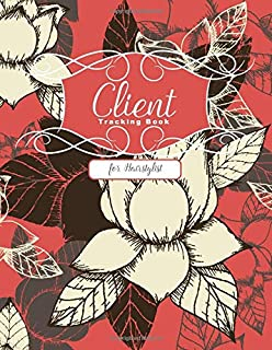 Client Tracking Book for Hairstylist: Organizer for Keeping All Hair Stylist's Clients Records in One Place with Alphabeti...
