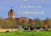 Kirchen in Ostfriesland (Wandkalender 2022 DIN A2 quer): Eine Auswahl der schoensten Kirchen an der Nordseekueste (Monatskalender, 14 Seiten )