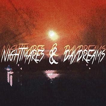 Nightmares & Daydreams