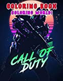 Coloring World! - Call of Duty Coloring Book: An Incredible Gift For Call of Duty Fans To Entertain And Relax