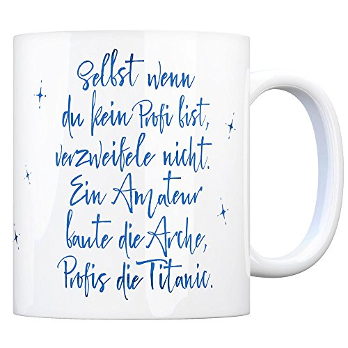 trendaffe - Kaffeebecher mit Spruch: Selbst wenn du EIN Profi bist verzweifele Nicht.
